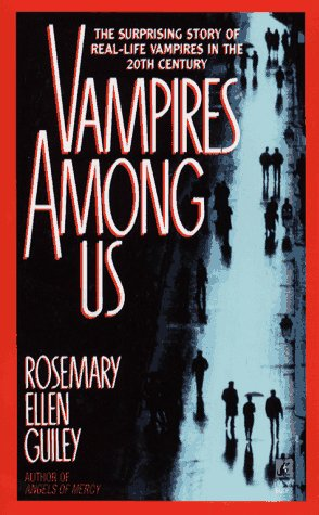 Vampires Among Us, ROSEMARY ELLEN GUILEY