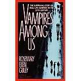 VAMPIRES AMONG US ~ Rosemary Ellen Guiley