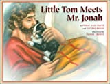 Little Tom Meets Mr. Jonah