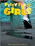 Cover of Pissy Pussy Girls by Gordon Denman 393402081X