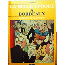 La Belle Epoque à Bordeaux