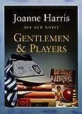 Gentlemen & Players (0385603665) by Harris, Joanne