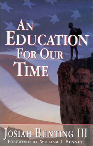 An Education for Our Time, JOSIAH BUNTING