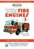 Firefighter George and Fire Engines, Fire Trucks, and Fire Safety, Volume 1 (2005)