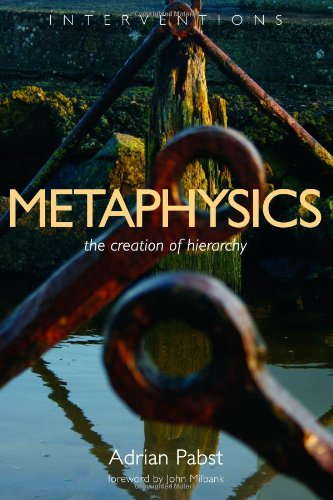 Metaphysics: The Creation of Hierarchy (Interventions)