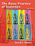 The Basic Practice of Statistics (0716726289) by David S. Moore