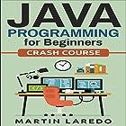Java Programming for Beginners: Crash Course, Book 1 Hörbuch von Martin Laredo Gesprochen von: Trevor Clinger