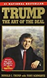 Trump: The Art Of The Deal (0345479173) by Trump, Donald / Schwartz, Tony
