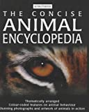 The Concise Animal Encyclopedia (0753408147) by Burnie, David