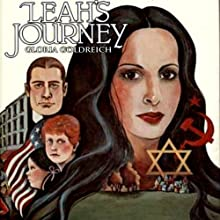 Leah's Journey (       UNABRIDGED) by Gloria Goldreich Narrated by Suzanne Toren