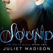 Sound: The Delta Girls, Book 2 | Juliet Madison