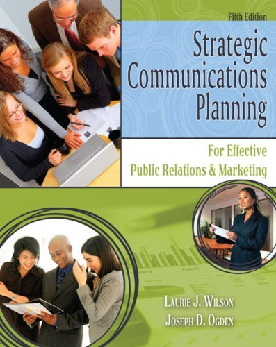 Strategic Communications Planning for Effective Public Relations and MarketingFrom Kendall Hunt Publishing