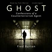 Ghost: Confessions of a Counterterrorism Agent | [Fred Burton]