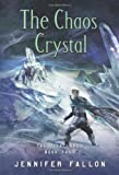img - for The Chaos Crystal (Tide Lords) book / textbook / text book