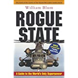 Rogue State: A Guide to the World's Only Superpowerby William Blum