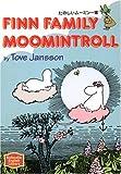 たのしいムーミン一家―Finn family Moomintroll 【講談社英語文庫】