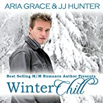 Winter Chill | Aria Grace,J.J. Hunter