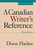 A Canadian Writer's Reference (0312416830) by Hacker, Diana