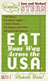 Eat Your Way Across the USA (0553067117) by Stern, Jane