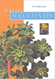 echange, troc Yves Delange - Plantes succulentes