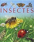 Les Insectes : Pour les faire conna�t...