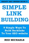 SIMPLE SEO LINK BUILDING: 9 Simple Wa...