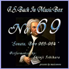 Bach In Musical Box 69 /sonata Bwv 963-964