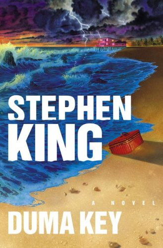 Duma Key: A Novel, Stephen King