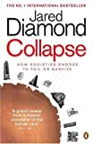 Collapse: How Societies Choose to Fail or Survive (0140279512) by Jared Diamond