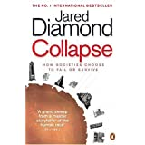 Collapse: How Societies Choose to Fail or Surviveby Jared Diamond