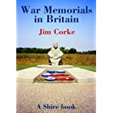 War Memorials in Britain (Shire Album)by Jim Corke