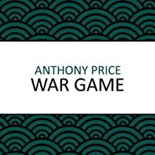 War Game (       UNABRIDGED) by Anthony Price Narrated by Dan Morgan
