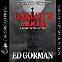 Harlot's Moon: A Robert Payne Mystery, Book 3 (       UNABRIDGED) by Edward Gorman Narrated by Mark Douglas Nelson