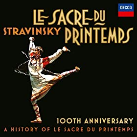 Stravinsky: Le Sacre du Printemps - Revised version for Orchestra (published 1947) / Part 2: The Sacrifice - 5. Ritual Of The Ancestors