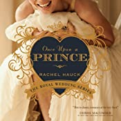 Once Upon a Prince: The Royal Wedding Series, Book 1 | [Rachel Hauck]