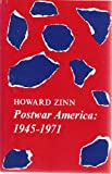 Postwar America, 1945-71 (0672609363) by Zinn, Howard