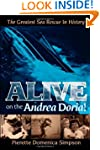 Alive on the Andrea Doria!: The Great...