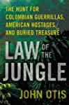 Law of the Jungle: The Hunt for Colom...