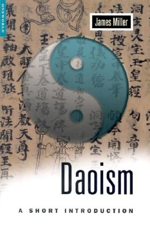 Daoism : A Short Introduction, JAMES MILLER
