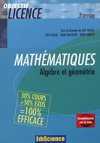 Mathématiques : Algèbre et géométrie 50% cours + 50% exo.