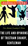 Image of The Life and Opinions of Tristram Shandy, Gentleman: Color Illustrated, Formatted for E-Readers (Unabridged Version)