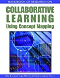 Handbook of research on collaborative learning using concept mapping /