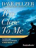 """Too Close to Me: The Middle-Aged Consequences of Revealing A Child Called """"It"""""""