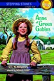 Anne of Green Gables (A Stepping Stone Book(TM)) (0679854673) by L.M. Montgomery