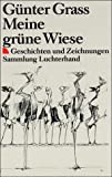 Meine Grune Wiese (German Edition) (3423710349) by Grass, Gunter