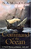 The Command of the Ocean: A Naval History of Britain, 1649­-1815 (0393060500) by N. A. M. Rodger