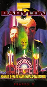 Babylon 5 - Movements of Fire and Shadow / The Fall of Centauri Prime [VHS]