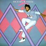 Michael W. Smith: Volume 2
