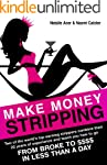 Make Money Stripping: how to make mon...