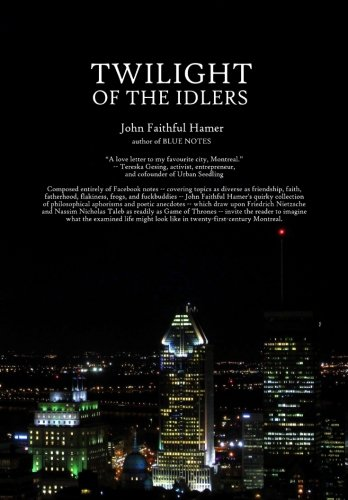 Twilight Of The Idlers
